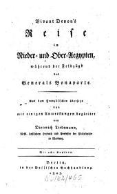 Vivant Denon's Reise in Nieder- und Ober-Aegypten, während der Feldzüge des Generals Bonaparte