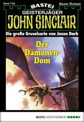 John Sinclair - Folge 1738: Der Dämonen-Dom