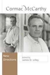 Cormac McCarthy: New Directions