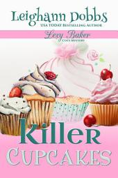 Killer Cupcakes: Lexy Baker Cozy Mystery Series