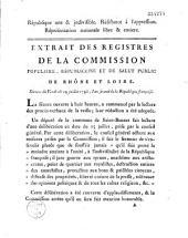 Extrait des registres de la commission populaire, républicaine et de Salut public de Rhône et Loire. Séances du Vendredi 19 juillet 1793...