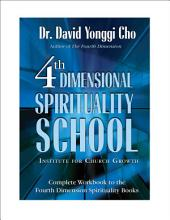 Fourth Dimensional Spirituality School: Institute for Church Growth