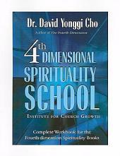 Fourth Dimensional Spirituality School: Institute for Church Growth