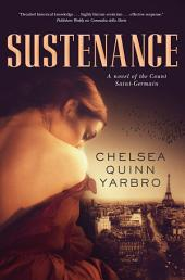 Sustenance: A Saint-Germain novel