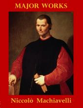Major Works by Niccolò Machiavelli
