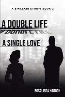 A Double Life  A Single Love  A Sinclair Story PDF