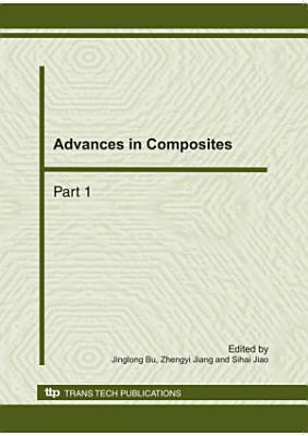 Advances in Composites