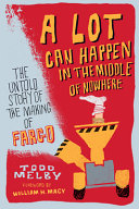 Download A Lot Can Happen in the Middle of Nowhere Book