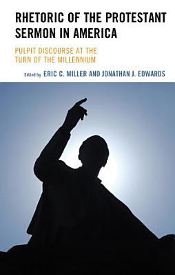 Rhetoric of the Protestant Sermon in America PDF