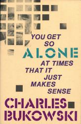 You Get So Alone at Times PDF