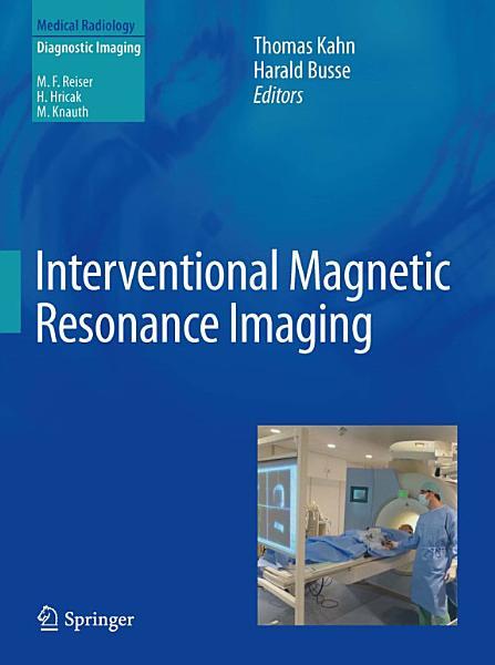 Interventional Magnetic Resonance Imaging PDF