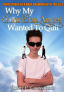 Why My Guardian Angel Wanted To Quit PDF