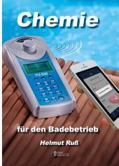 Chemie für den Badebetrieb: Mit Übungsaufgaben und Lernkontrolle, Ausgabe 5