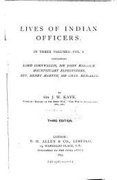Lord Cornwallis. Sir John Malcom. Mountstuart Elphinstone. Henry Martyn. Sir Charles Metcalfe