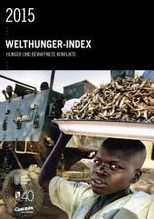 Welthunger-Index 2015: Hunger und bewaffnete Konflikte
