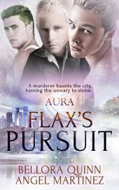 Flax's Pursuit