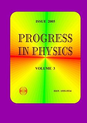 Progress in Physics  vol  3 2005 PDF