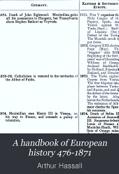 A Handbook of European History 476-1871: Chronologically Arranged