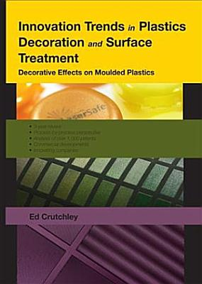 Innovation Trends in Plastics Decoration and Surface Treatment PDF
