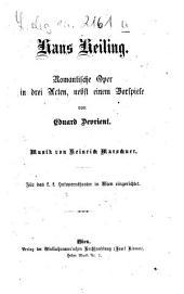 Hans Heiling: Romantische Oper in 3 Acten, nebst e. Vorspiele. Musik v. Heinrich Marschner. Für d. k. k. Hofoperntheater in Wien eingerichtet