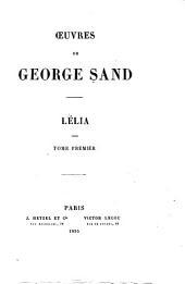 Oeuvres de George Sand: Lélia, t. I
