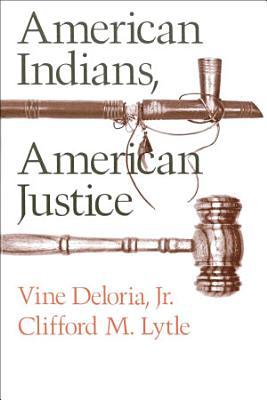 American Indians  American Justice