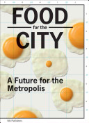 Food for the City Book