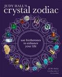 Judy Hall s Crystal Zodiac PDF