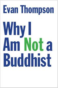 Why I Am Not a Buddhist Book