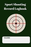 Sport Shooting Record Logbook