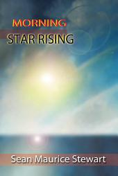Morning Star Rising