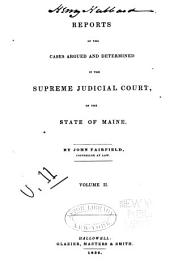 Reports of Cases in Law and Equity, Determined by the Supreme Judicial Court of Maine: 1836, Volume 11