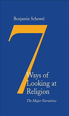 Seven Ways of Looking at Religion