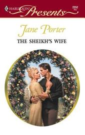 The Sheikh's Wife: A Secret Baby Romance