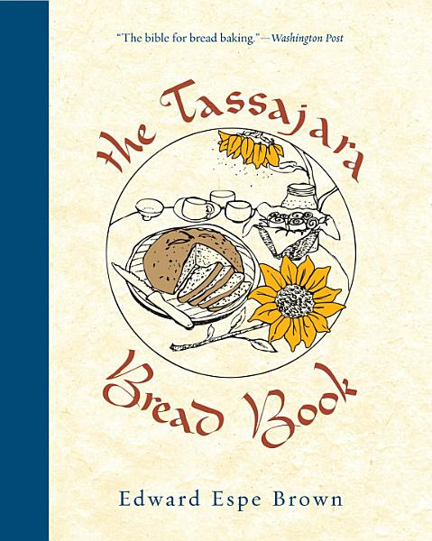 Download The Tassajara Bread Book Book