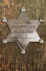 Tales from Kentucky Sheriffs PDF