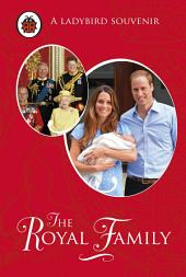The Royal Family: A Ladybird Souvenir Book