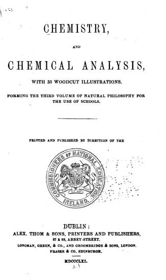 Chemistry  and Chemical Analysis  with 33 Woodcut Illustrations PDF