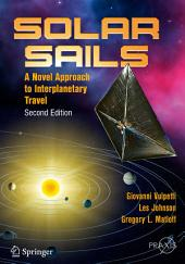 Solar Sails: A Novel Approach to Interplanetary Travel, Edition 2