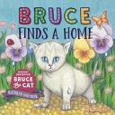 Bruce Finds a Home Book