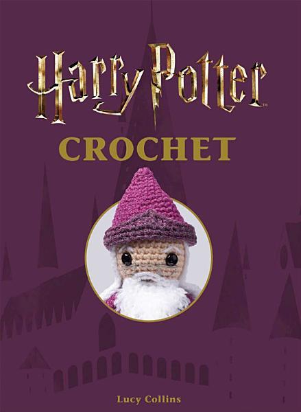 Download Harry Potter Crochet Book