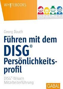 F  hren mit dem DISG Pers  nlichkeitsprofil PDF