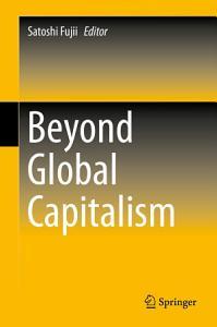 Beyond Global Capitalism Book
