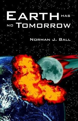 Earth Has No Tomorrow