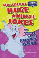 Hilarious Huge Animal Jokes to Tickle Your Funny Bone PDF