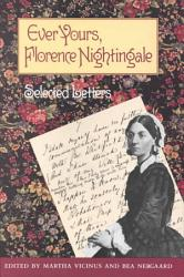 Ever Yours, Florence Nightingale