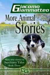 More Animal Stories: Sanctuary Tales