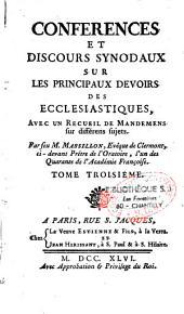 Conférences et discours synodaux sur les principaux devoirs des ecclésiastiques, avec un recueil de mandemens sur différens sujets