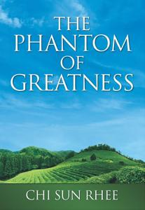 The Phantom of Greatness PDF