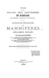 Etude de la faune des vertébrés de Barbarie (Algérie, Tunisie et Maroc): Catalogue provisoire des Mammifères apélagiques sauvages ....